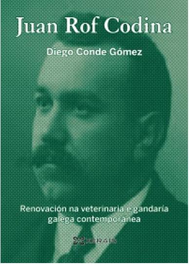 Publican un libro sobre o veterinario Juan Rof Codina