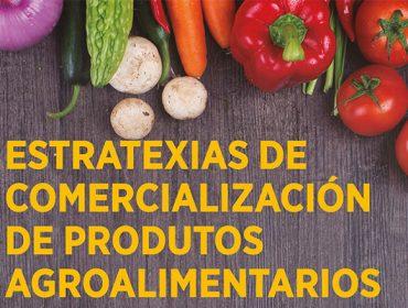 """Curso de """"Estratexias de comercialización, packaging e etiquetado de produtos agroalimentarios"""""""