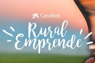 CaixaBank Rural Emprende premiará hasta con 5.000 euros las iniciativas de desarrollo rural